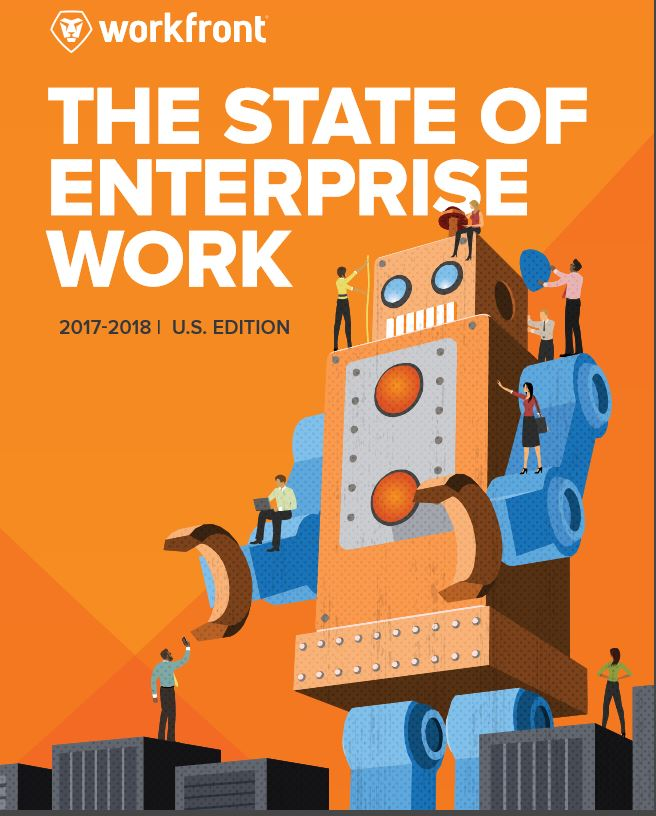 What's happening in Enterprise Work? What's coming next?  2017-2018 State of Enterprise Work Report: U.S. Edition